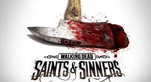 The Walking Dead Saints & Sinners Review